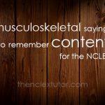 musculoskeletal sayings nclex