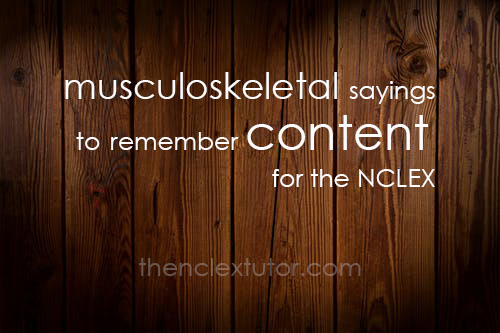 musculoskeletal sayings remember content