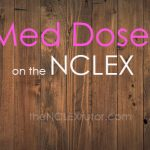 med doses nclex