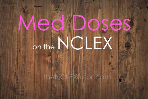 med doses nclex