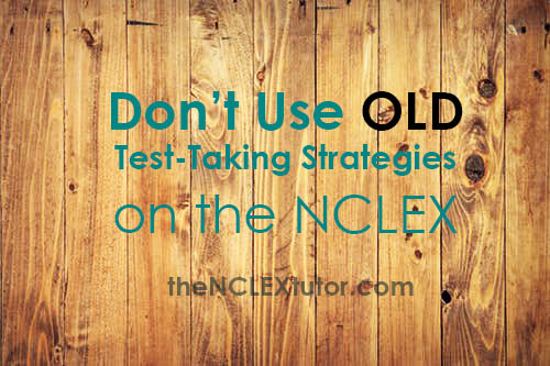 old test taking strategies nclex