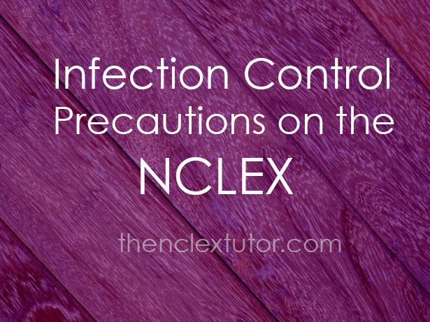 Infection Control on the NCLEX
