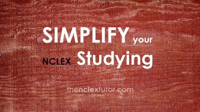 Simplify Your NCLEX Studying