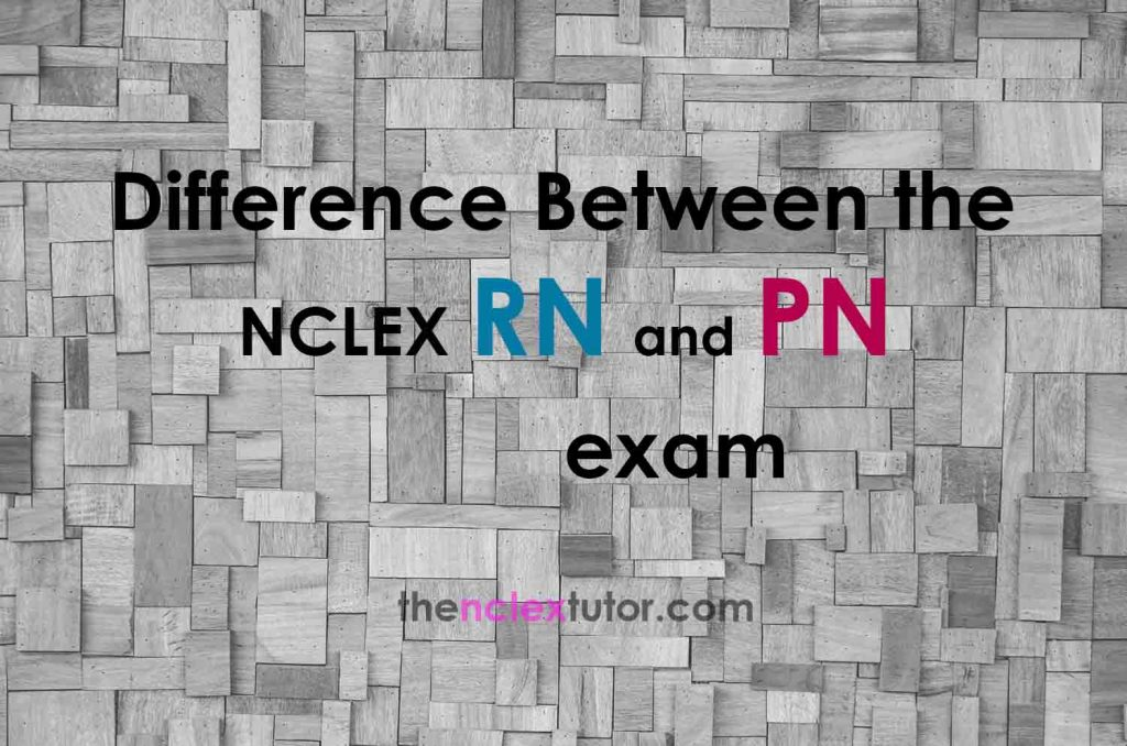 Difference between nclex rn and pn exam